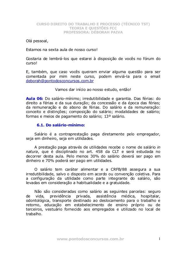 CURSO DIREITO DO TRABALHO E PROCESSO (TÉCNICO TST) TEORIA E QUESTÕES FCC PROFESSORA: DÉBORAH PAIVA www.pontodosconcursos.c...