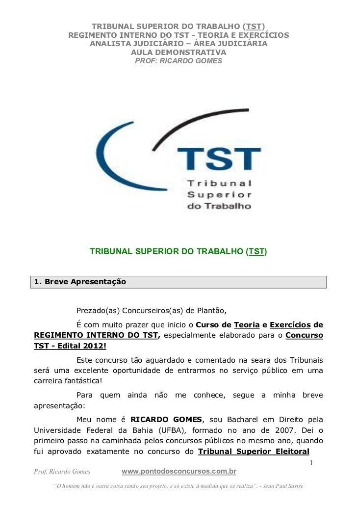 TRIBUNAL SUPERIOR DO TRABALHO (TST)           REGIMENTO INTERNO DO TST - TEORIA E EXERCÍCIOS               ANALISTA JUDICI...