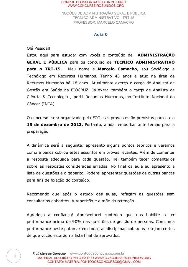 NOÇÕES DE ADMINISTRAÇÃO GERAL E PÚBLICA TECNICO ADMINISTRATIVO - TRT-15 PROFESSOR: MARCELO CAMACHO Prof. Marcelo Camacho w...