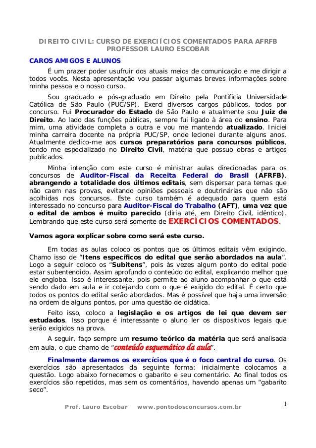 DIREITO CIVIL: CURSO DE EXERCIÍCIOS COMENTADOS PARA AFRFB PROFESSOR LAURO ESCOBAR Prof. Lauro Escobar www.pontodosconcurso...