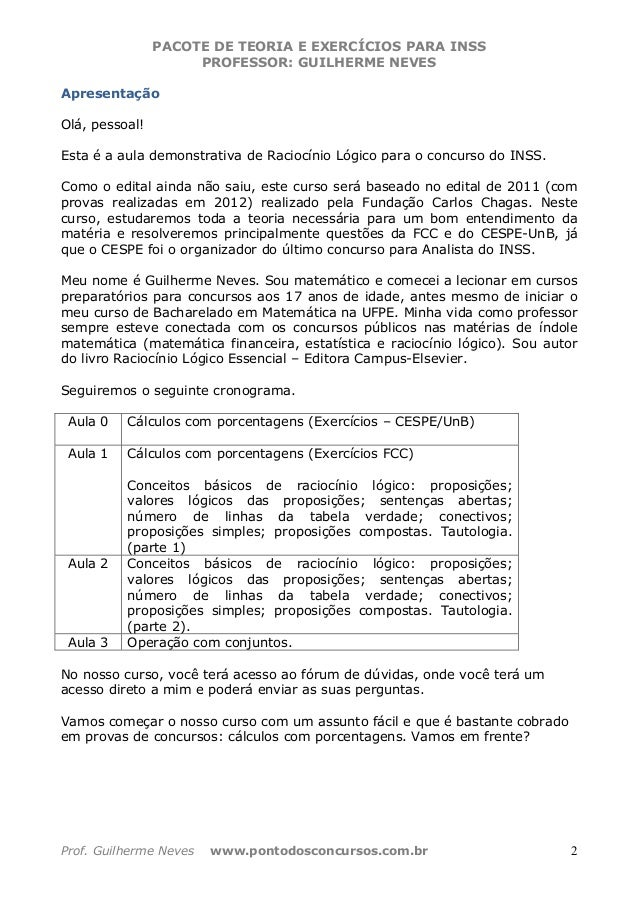 PACOTE DE TEORIA E EXERCÍCIOS PARA INSS PROFESSOR: GUILHERME NEVES Prof. Guilherme Neves www.pontodosconcursos.com.br 2 Ap...