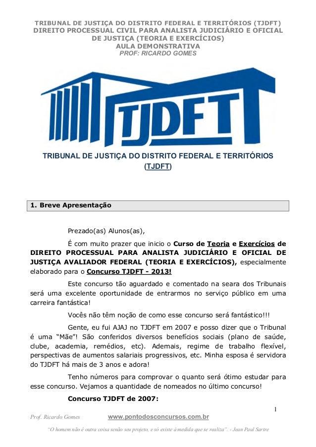 TRIBUNAL DE JUSTIÇA DO DISTRITO FEDERAL E TERRITÓRIOS (TJDFT) DIREITO PROCESSUAL CIVIL PARA ANALISTA JUDICIÁRIO E OFICIAL ...