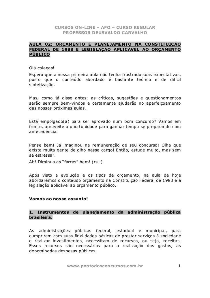 CURSOS ON-LINE – AFO – CURSO REGULAR                  PROFESSOR DEUSVALDO CARVALHOAULA 02: ORÇAMENTO E PLANEJAMENTO NA CON...