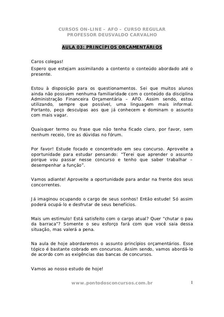 CURSOS ON-LINE – AFO – CURSO REGULAR              PROFESSOR DEUSVALDO CARVALHO             AULA 03: PRINCÍPIOS ORÇAMENTÁRI...