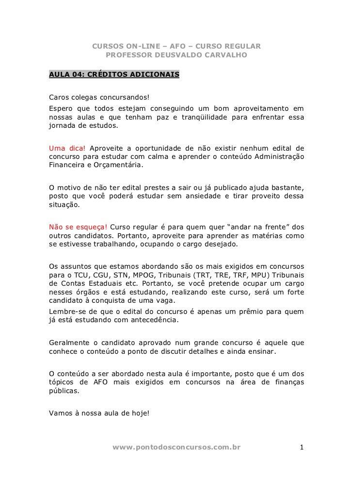 CURSOS ON-LINE – AFO – CURSO REGULAR               PROFESSOR DEUSVALDO CARVALHOAULA 04: CRÉDITOS ADICIONAISCaros colegas c...