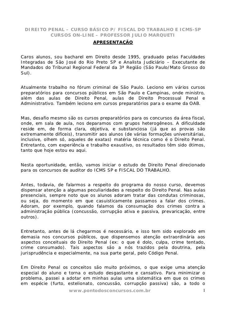 DIREITO PENAL – CURSO BÁSICO P/ FISCAL DO TRABALHO E ICMS-SP          CURSOS ON-LINE – PROFESSOR JULIO MARQUETI           ...