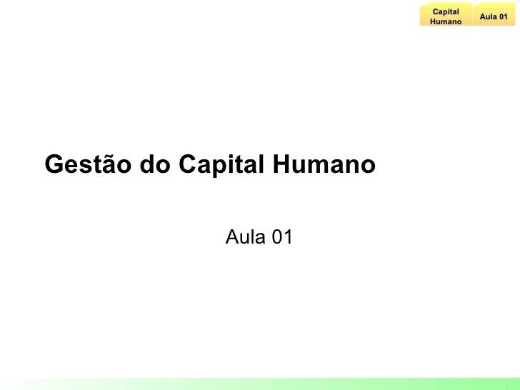 Gestão do Capital Humano Aula 01