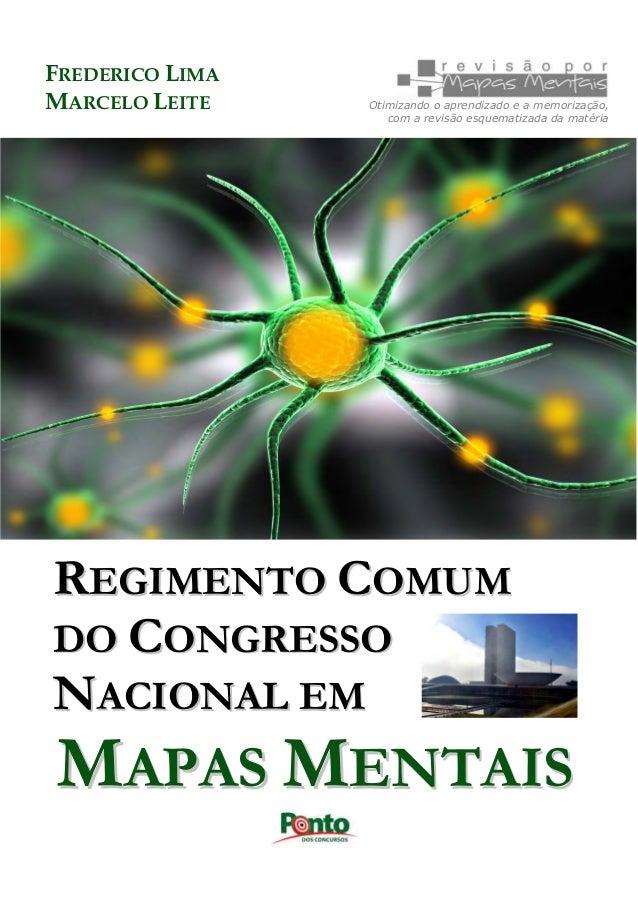 FREDERICO LIMA MARCELO LEITE  Otimizando o aprendizado e a memorização, com a revisão esquematizada da matéria  REGIMENTO ...
