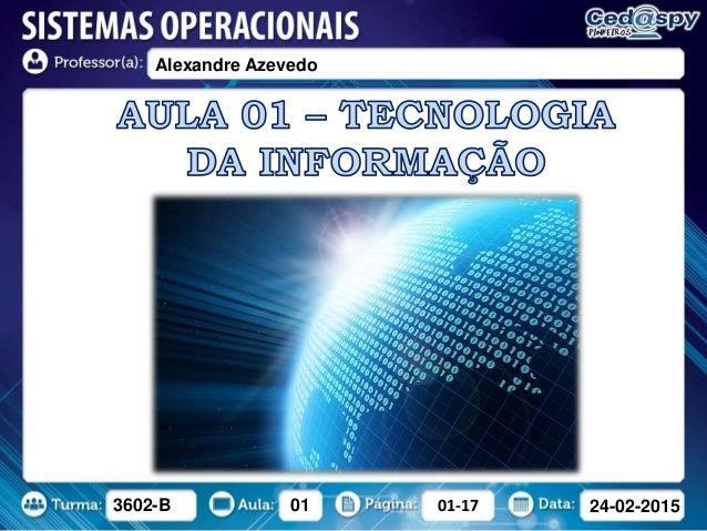 3602-B 01 01-17 24-02-2015 Alexandre Azevedo