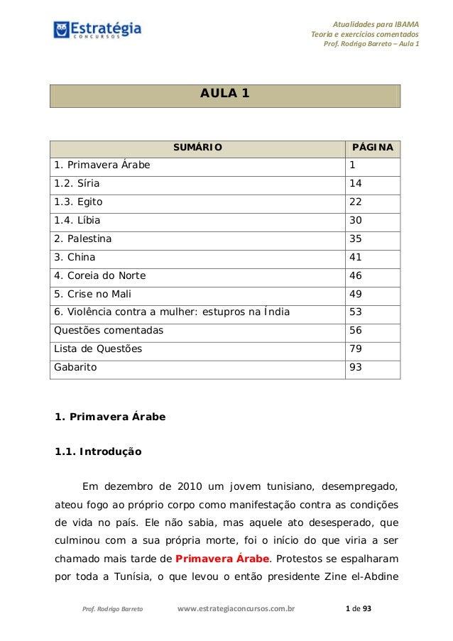 AtualidadesparaIBAMA Teoriaeexercícioscomentados Prof.RodrigoBarreto–Aula1 Prof.RodrigoBarreto...