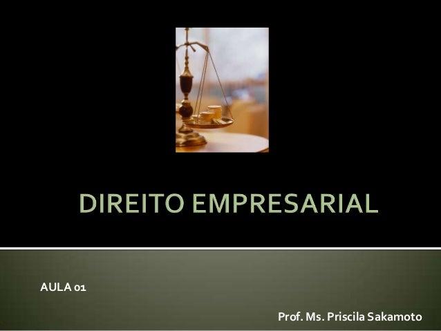 AULA 01          Prof. Ms. Priscila Sakamoto