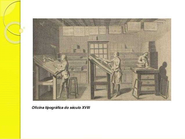 Oficina tipográfica do século XVIII