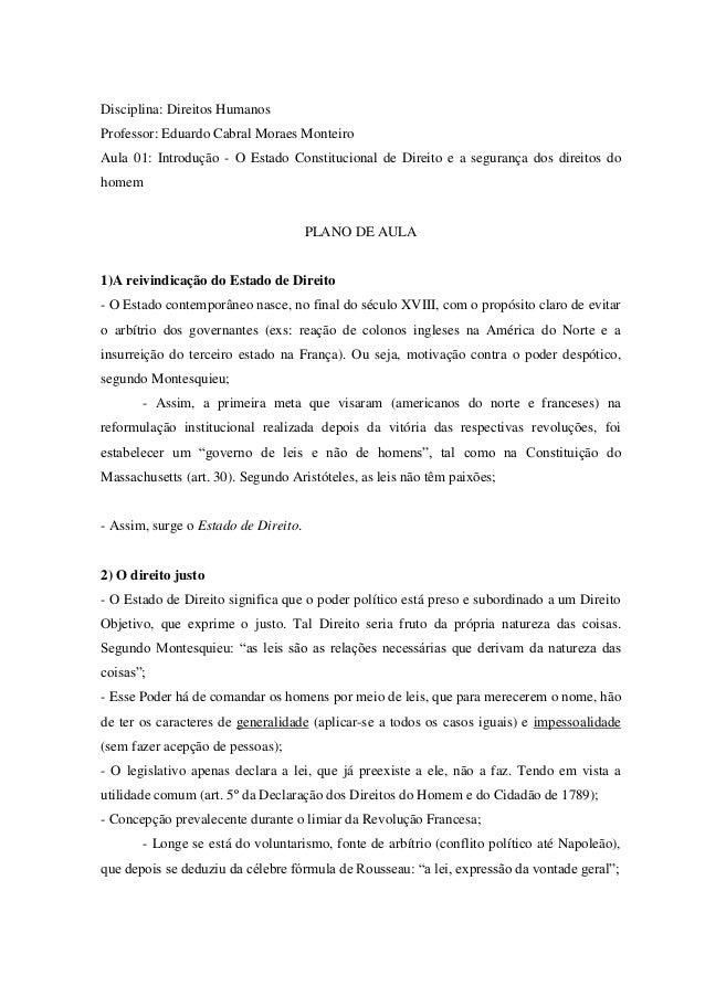 Disciplina: Direitos HumanosProfessor: Eduardo Cabral Moraes MonteiroAula 01: Introdução - O Estado Constitucional de Dire...