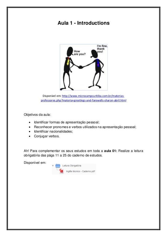 Aula 1 - Introductions Disponível em: http://www.microcampcuritiba.com.br/materias- professores.php?materia=greetings-and-...