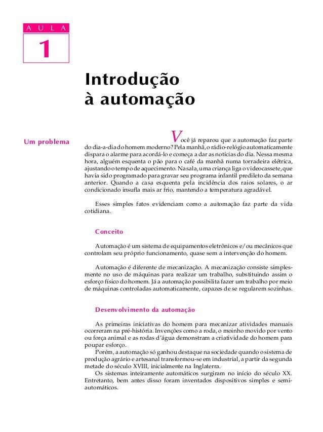 A UA U L A     L A      1   1              Introdução              à automaçãoUm problema                                 ...