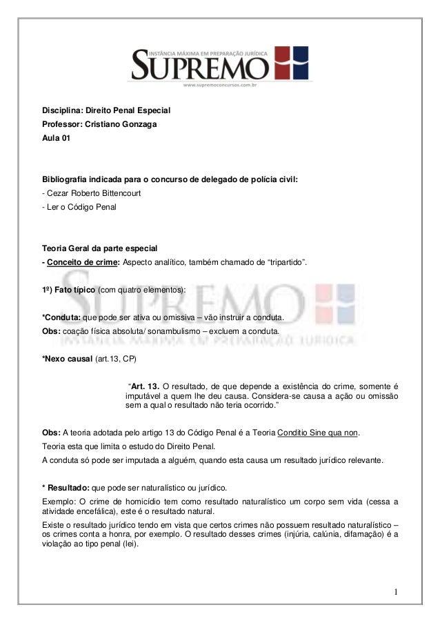 Disciplina: Direito Penal EspecialProfessor: Cristiano GonzagaAula 01Bibliografia indicada para o concurso de delegado de ...