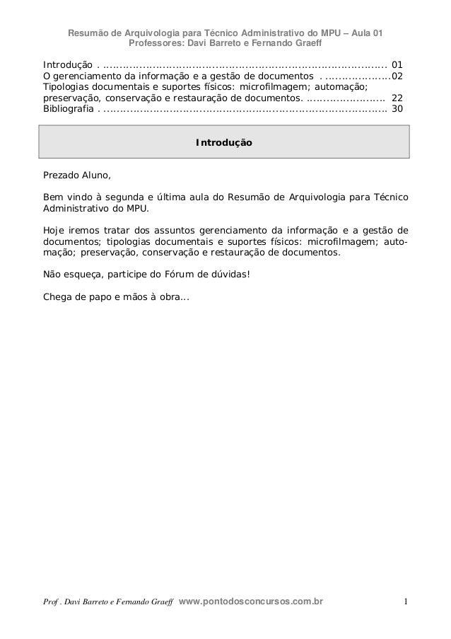Resumão de Arquivologia para Técnico Administrativo do MPU – Aula 01 Professores: Davi Barreto e Fernando Graeff Prof . Da...