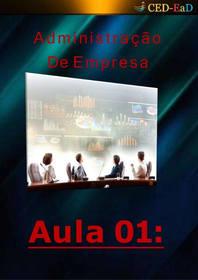 Administração De Empresa Aula 01: