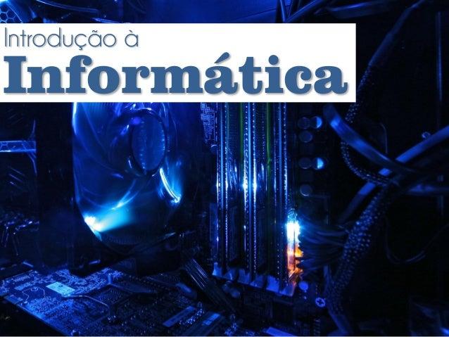 Introdução àInformática
