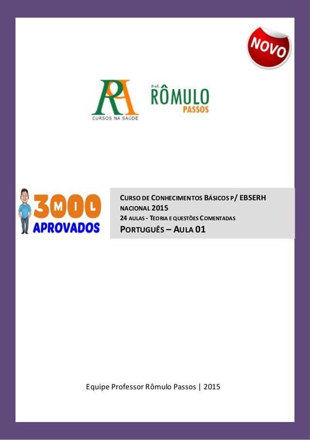 C u r s o d e C o n h e c i m e n t o s B á s i c o s p / E B S E R H N a c i o n a l Página 1 Curso de Português – Concur...