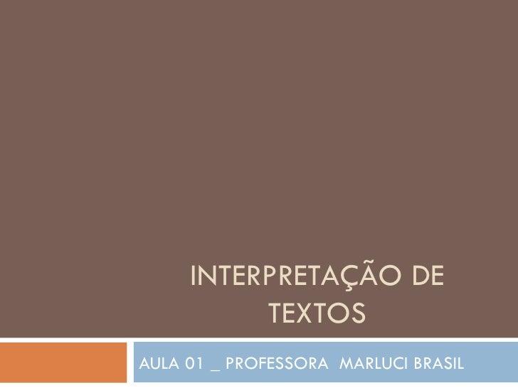 Aula 01  interpretação de textos
