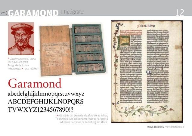 ^ Claude Garamond, 1530; Foi o mais elegante Tipografo de toda a Renascença. > Tipos móveis > Página de um exemplar da Bíb...