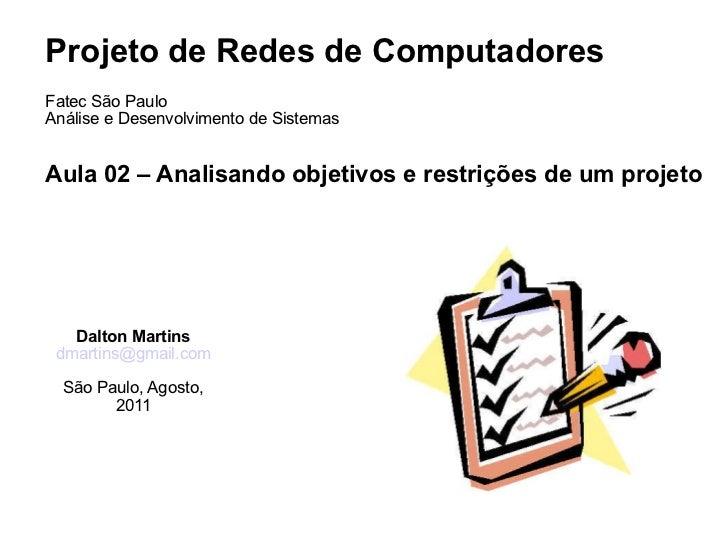 <ul>Projeto de Redes de Computadores Fatec São Paulo <li>Análise e Desenvolvimento de Sistemas