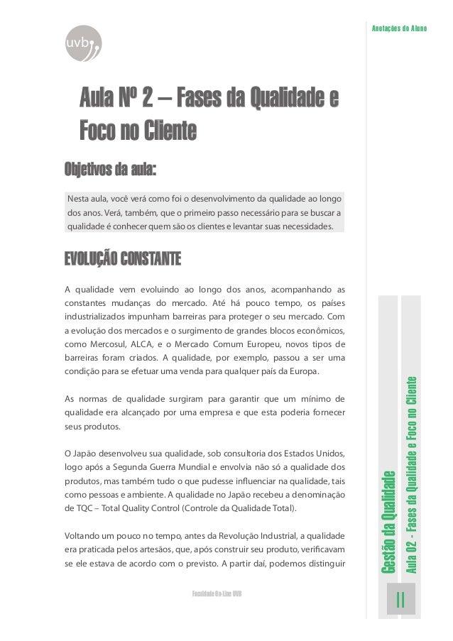 GestãodaQualidade Aula02-FasesdaQualidadeeFoconoCliente 11Faculdade On-Line UVB Anotações do Aluno uvb Aula Nº 2 – Fases d...