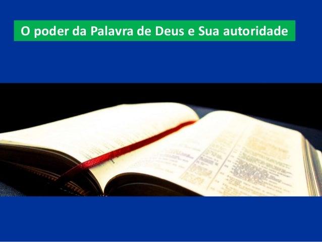 O poder da Palavra de Deus e Sua autoridade
