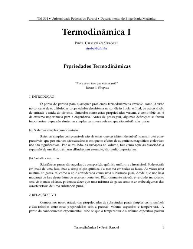 TM-344 • Universidade Federal do Paraná • Departamento de Engenharia Mecânica Termodinâmica I Prof. Christian Strobel stro...