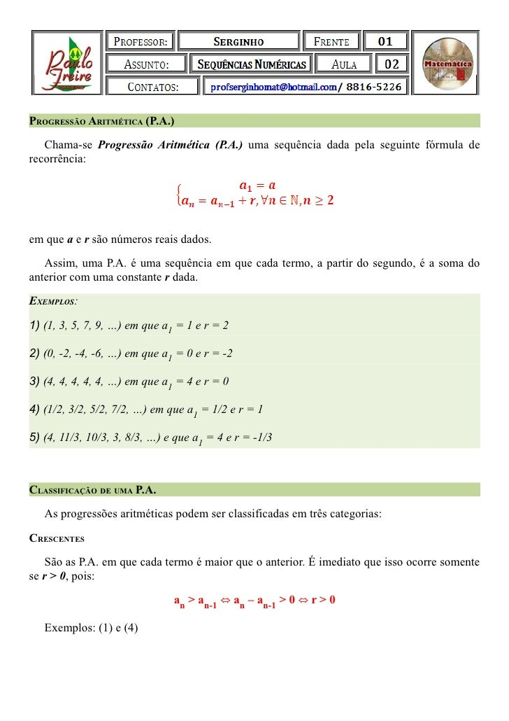 PROGRESSÃO ARITMÉTICA (P.A.)   Chama-se Progressão Aritmética (P.A.) uma sequência dada pela seguinte fórmula derecorrênci...