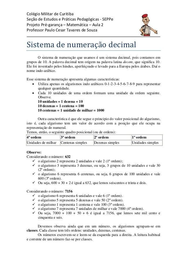 Colégio Militar de Curitiba Seção de Estudos e Práticas Pedagógicas - SEPPe Projeto Pré-garança – Matemática – Aula 2 Prof...