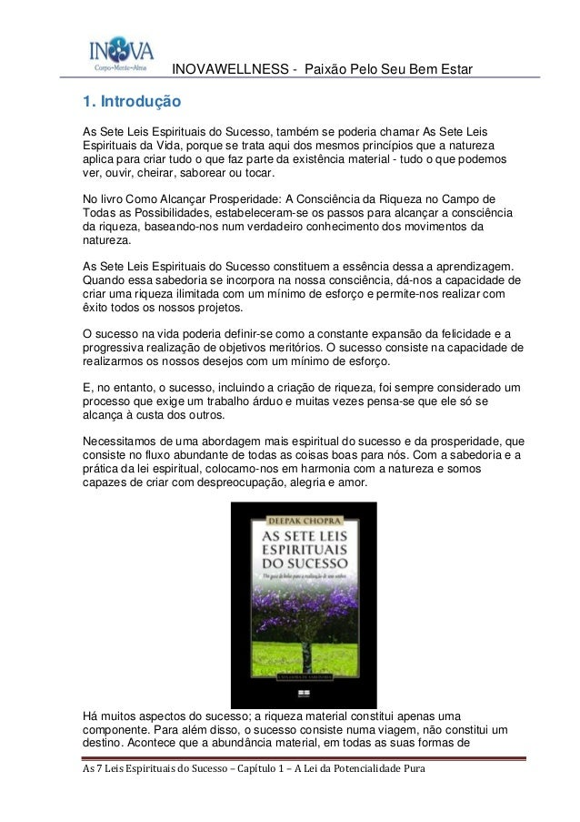 INOVAWELLNESS - Paixão Pelo Seu Bem Estar As7LeisEspirituaisdoSucesso–Capítulo1–ALeidaPotencialidadePura 1....
