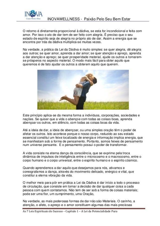 INOVAWELLNESS - Paixão Pelo Seu Bem Estar As7LeisEspirituaisdoSucesso–Capítulo1–ALeidaPotencialidadePura O ...