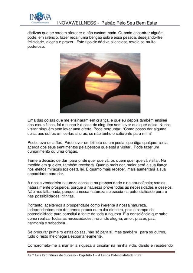 INOVAWELLNESS - Paixão Pelo Seu Bem Estar As7LeisEspirituaisdoSucesso–Capítulo1–ALeidaPotencialidadePura dá...