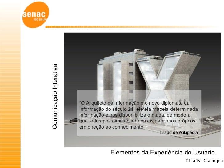 """Comunicação Interativa                         """"O Arquiteto da Informação é o novo diplomata da                         in..."""