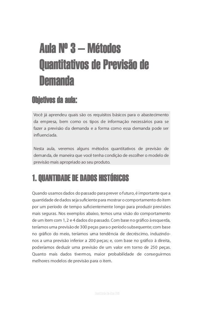 uvb   Aula Nº 3 – Métodos   Quantitativos de Previsão de   DemandaObjetivos da aula:Você já aprendeu quais são os requisit...