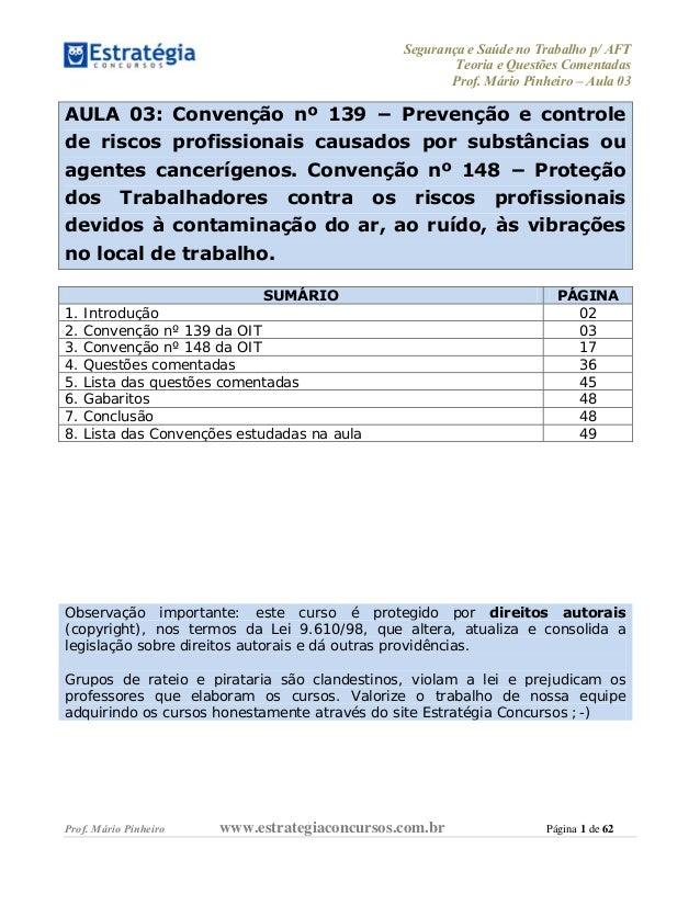 Segurança e Saúde no Trabalho p/ AFT Teoria e Questões Comentadas Prof. Mário Pinheiro – Aula 03 Prof. Mário Pinheiro www....