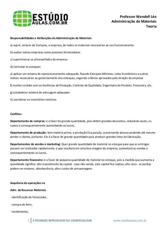 Professor Wendell Léo Administração de Materiais Teoria Responsabilidades e Atribuições da Administração de Materiais a) s...
