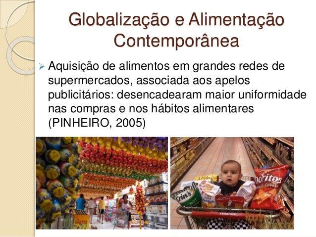 Resultado de imagem para globalização e alimentação