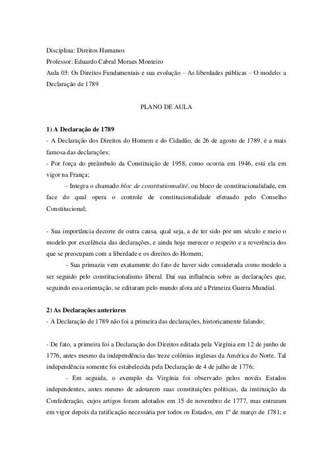 Disciplina: Direitos HumanosProfessor: Eduardo Cabral Moraes MonteiroAula 03: Os Direitos Fundamentais e sua evolução – As...