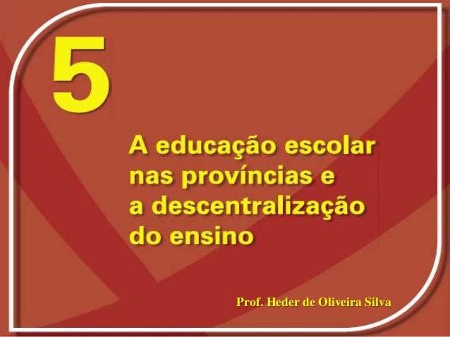 Prof. Heder de Oliveira Silva