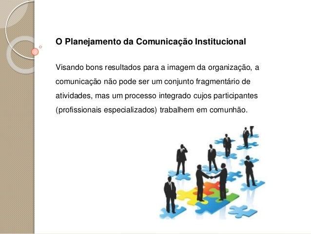Aula 03 comunicação institucional o plano de comunicação integrada Slide 3