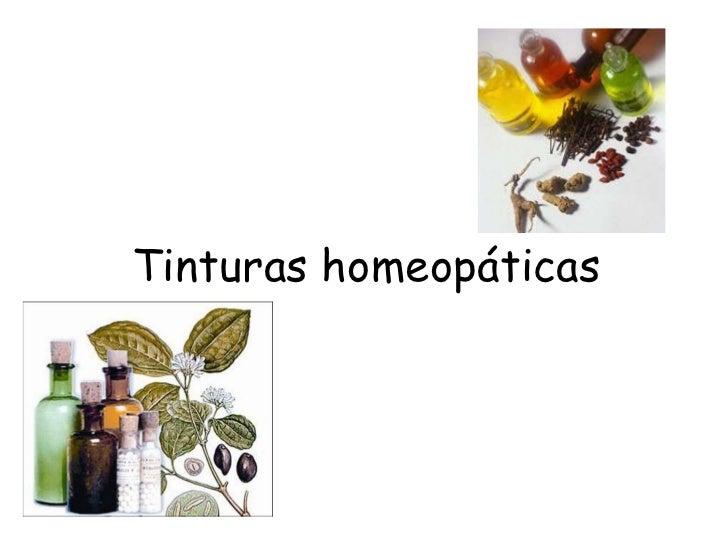 Tinturas homeopáticas