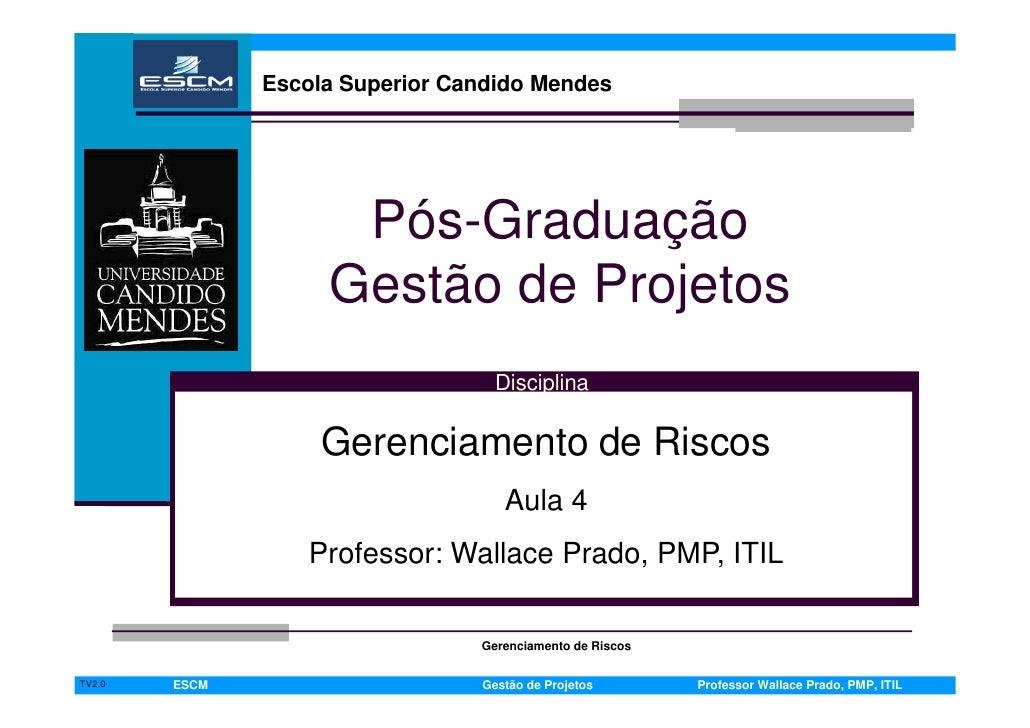 Paulo   Espínola                     Escola Superior Candido Mendes                                                       ...