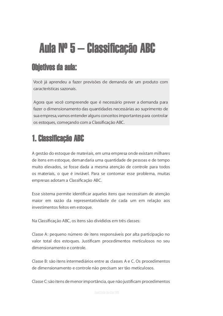uvb    Aula Nº 5 – Classificação ABCObjetivos da aula:Você já aprendeu a fazer previsões de demanda de um produto comcarac...