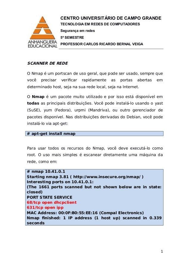 CENTRO UNIVERSITÁRIO DE CAMPO GRANDE TECNOLOGIA EM REDES DE COMPUTADORES Segurança em redes 5º SEMESTRE PROFESSOR CARLOS R...