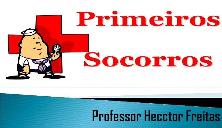 São os cuidados imediatos prestadoslogo que um acidente acontece, tendodois objetivos: nas situações maiscomplicadas, mant...