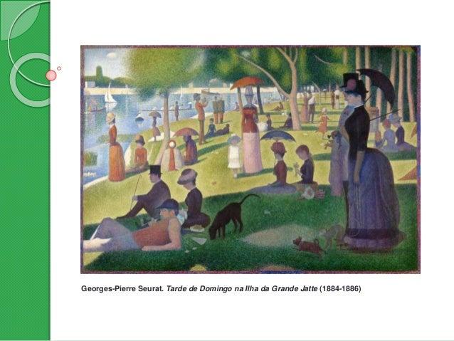 Georges-Pierre Seurat. Tarde de Domingo na Ilha da Grande Jatte (1884-1886)