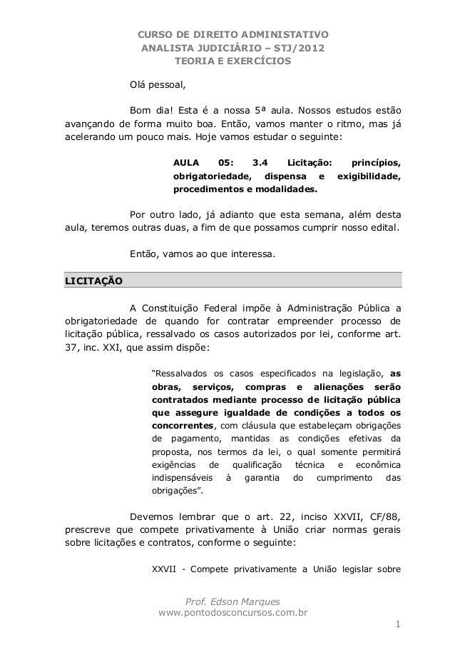 CURSO DE DIREITO ADMINISTATIVO ANALISTA JUDICIÁRIO – STJ/2012 TEORIA E EXERCÍCIOS Prof. Edson Marques www.pontodosconcurso...